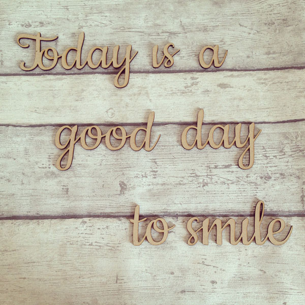 Today is a good day to smile
